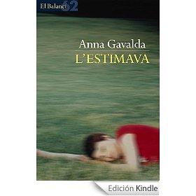 Anna Gavaldà. L'estimava
