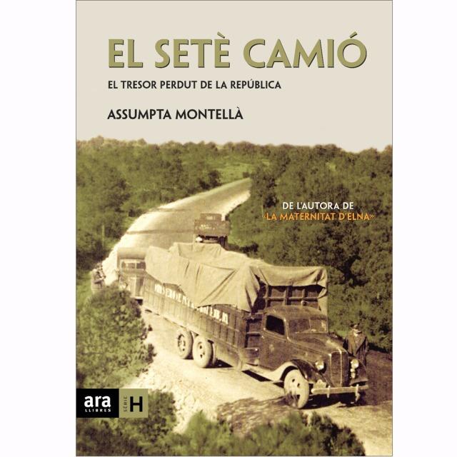 Portada del llibre El setè camió, d'Assumpta Montellà